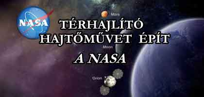TÉRHAJLÍTÓ HAJTŐMŰVET ÉPÍT A NASA.