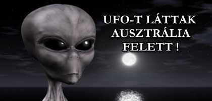 UFO-T LÁTTAK AUSZTRÁLIA FELETT!
