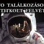UFO TALÁLKOZÁSOK – NASA TITKOLT FELVÉTELEK