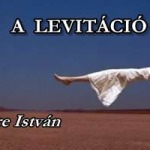 A LEVITÁCIÓ
