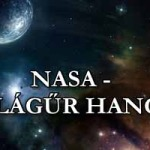 NASA BEMUTATJA - A VILÁGŰR HANGJAI.
