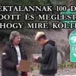 A HAJLÉKTALANNAK 100 DOLLÁRT ADOTT ÉS MEGLESTE, HOGY MIRE KÖLTI
