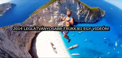 2014 LEGLÁTVÁNYOSABB TRÜKKJEI EGY VIDEÓN!