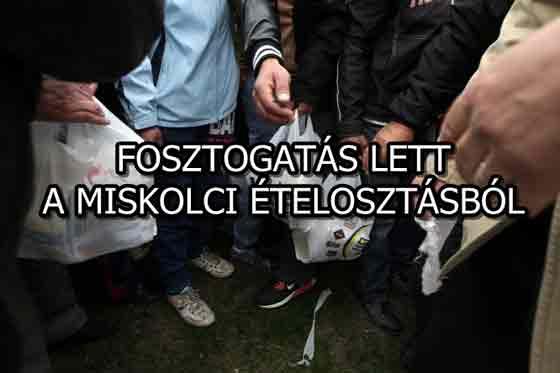 FOSZTOGATÁS LETT A MISKOLCI ÉTELOSZTÁSBÓL