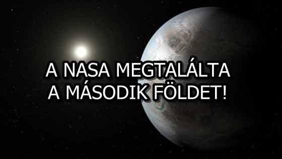 A NASA MEGTALÁLTA A MÁSODIK FÖLDET!