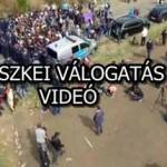 RÖSZKEI VÁLOGATÁS! – VIDEÓ