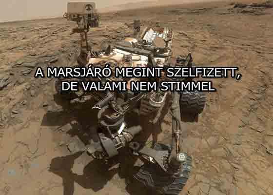 A MARSJÁRÓ MEGINT SZELFIZETT, DE VALAMI NEM STIMMEL
