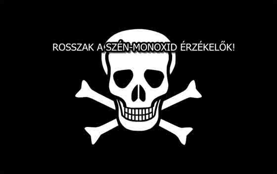 ROSSZAK A SZÉN-MONOXID ÉRZÉKELŐK!