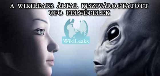 A WIKILEAKS ÁLTAL KISZIVÁROGTATOTT UFO FELVÉTELEK.