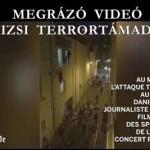 MEGRÁZÓ VIDEÓ A PÁRIZSI TERRORTÁMADÁSRÓL.