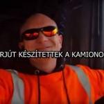 INTERJÚT KÉSZÍTETTEK A KAMIONOSSAL!