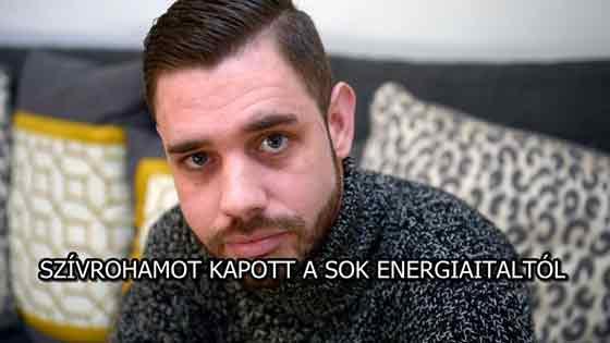 SZÍVROHAMOT KAPOTT A SOK ENERGIAITALTÓL