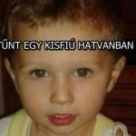 ELTŰNT EGY KISFIÚ HATVANBAN
