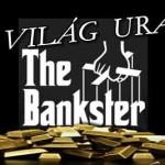 A MEGTÉVESZTÉS HÁBORÚJA – AVAGY A BANKÁROK URALJÁK AZ EGÉSZ VILÁGOT