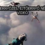 EJTŐERNYŐZÉS, EJTŐERNYŐ NÉLKÜL – VIDEÓ
