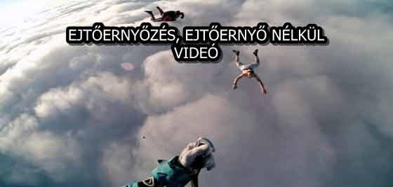 EJTŐERNYŐZÉS, ERNYŐ NÉLKÜL - VIDEÓ
