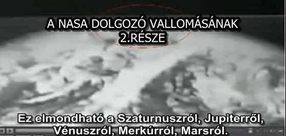 A NASA DOLGOZÓ VALLOMÁSÁNAK 2.RÉSZE