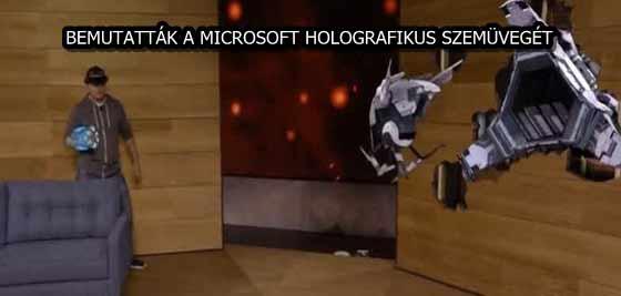 BEMUTATTÁK A MICROSOFT HOLOGRAFIKUS SZEMÜVEGÉT