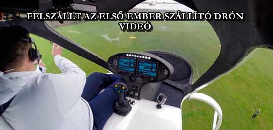 FELSZÁLLT AZ ELSŐ EMBER SZÁLLÍTÓ DRÓN - VIDEÓ