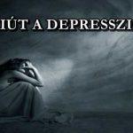 VAN KIÚT A DEPRESSZIÓBÓL?
