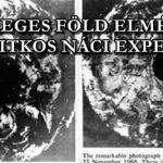 AZ ÜREGES FÖLD ELMÉLETE ÉS A TITKOS NÁCI EXPEDÍCIÓ