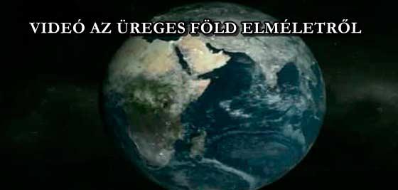 VIDEÓ AZ ÜREGES FÖLD ELMÉLETRŐL