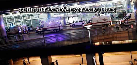 TERRORTÁMADÁS ISZTAMBULBAN