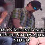 DURVÁN MEGSZÍVATTÁK A TELEFONTOLVAJOKAT - VIDEÓ