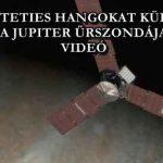 KÍSÉRTETIES HANGOKAT KÜLDÖTT A JUPITER ŰRSZONDÁJA – VIDEÓ