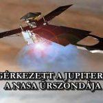 MEGÉRKEZETT A JUPITERHEZ A NASA ŰRSZONDÁJA