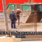 MEGTALÁLTUK A VILÁG LEGJOBB DOLGOZÓJÁT – VIDEÓ
