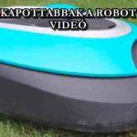 EGYRE FELKAPOTTABBAK A ROBOT FŰNYÍRÓK – VIDEÓ