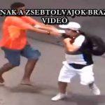 ÍGY LOPNAK A ZSEBTOLVAJOK BRAZÍLIÁBAN – VIDEÓ