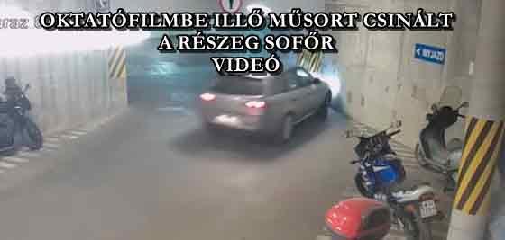 OKTATÓFILMBE ILLŐ MŰSORT CSINÁLT A RÉSZEG SOFŐR - VIDEÓ