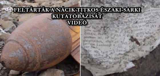 FELTÁRTÁK A NÁCIK TITKOS ÉSZAKI-SARKI KUTATÓBÁZISÁT - VIDEÓ