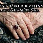 KUTYAKÉNT BÁNT A BIZTONSÁGI ŐR A 80 ÉVES NÉNIVEL