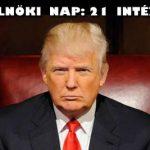 DONALD TRUMP 21 DOLGOT TESZ ELSŐ ELNÖKI NAPJÁN.