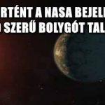 MEGTÖRTÉNT A NASA BEJELENTÉSE, 7 FÖLD SZERŰ BOLYGÓT TALÁLTAK