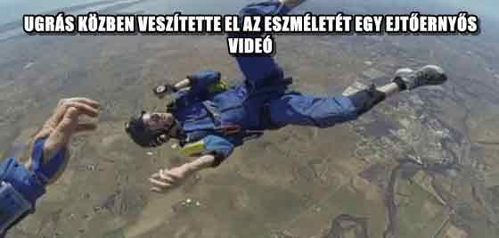 UGRÁS KÖZBEN VESZÍTETTE EL AZ ESZMÉLETÉT EGY EJTŐERNYŐS - VIDEÓ