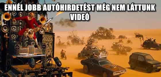 ENNÉL JOBB AUTÓHIRDETÉST MÉG NEM LÁTTUNK - VIDEÓ