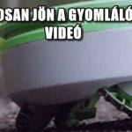 HAMAROSAN JÖN A GYOMLÁLÓROBOT – VIDEÓ